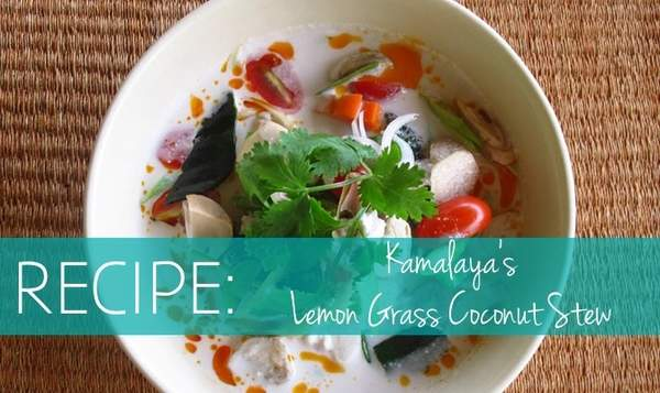 Recipe: Kamalaya's Lemon Grass Coconut Stew